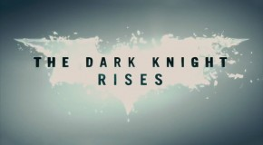 Final 'Dark Knight Rises' Trailer: More Batwing, Catwoman & Bane