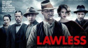 'Lawless' Red Band Trailer: Brutal, Bare, and Gut-Wrenching