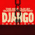 'Django Unchained' – One Hell of a Ride