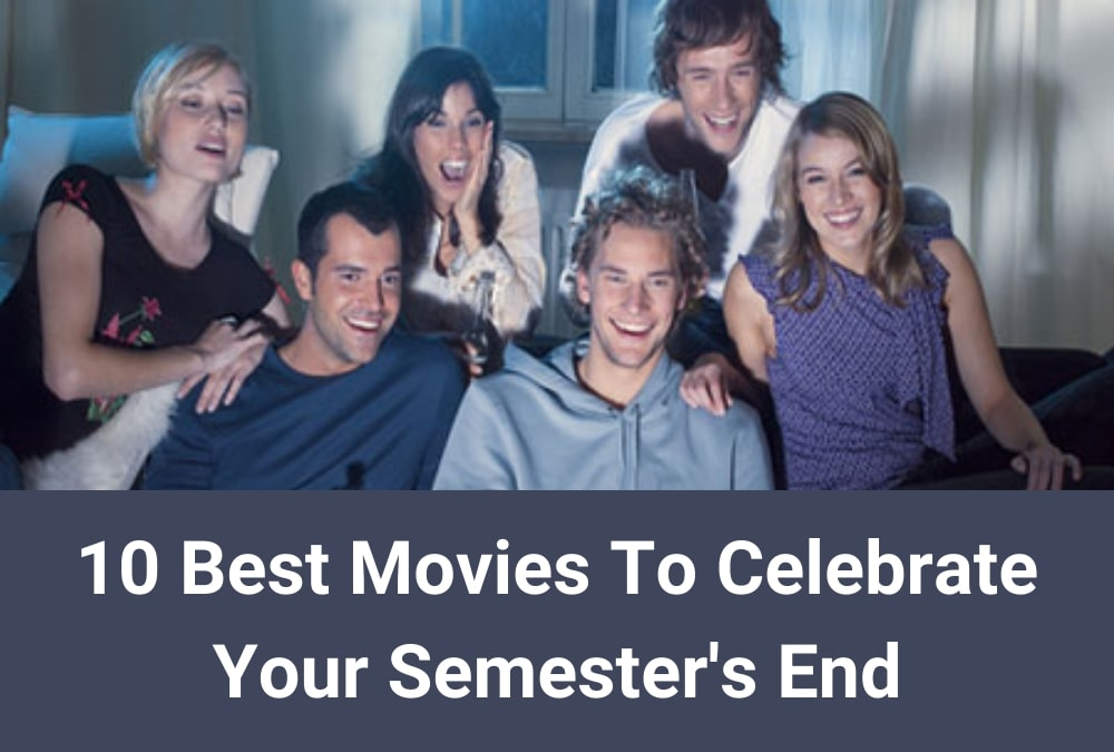 10 Great School Movies to Celebrate the Semester's End
