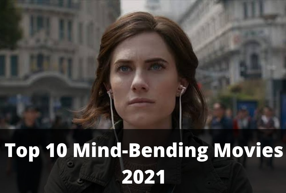 Top 10 Mind-Bending Movies