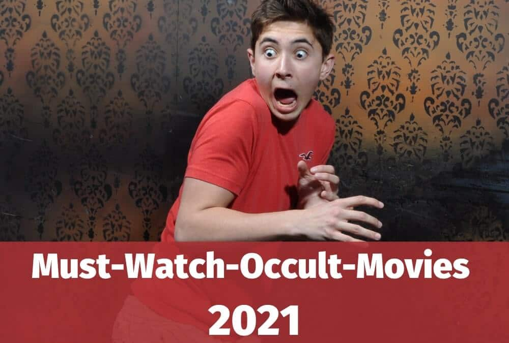 Top 10 Occult Movies List in 2021