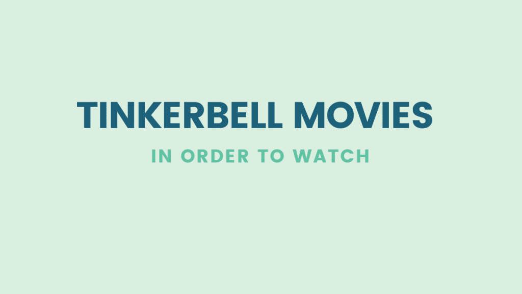 Tinkerbell Movies in Order