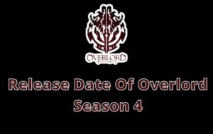 Release Date Of Overlord Season 4