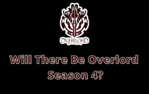 Will There Be Overlord Season 4